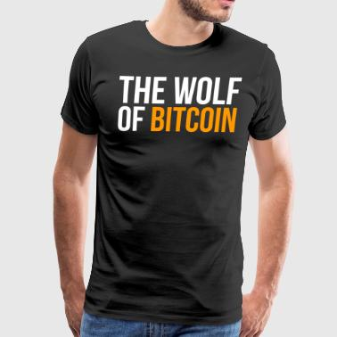 Wolf Of Bitcoin Funny Bitcoin T-shirt - Men's Premium T-Shirt