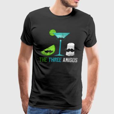 The three amigos gift tequila fiesta fun drink - Men's Premium T-Shirt