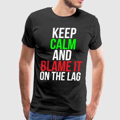 Blame it on the lag Funny Gaming T-shirt - Men's Premium T-Shirt
