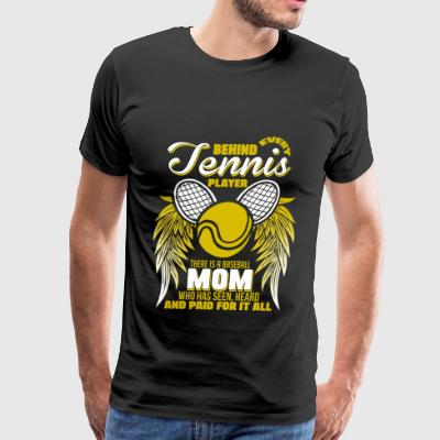 I Am A Tennis Mom T Shirt - Men's Premium T-Shirt