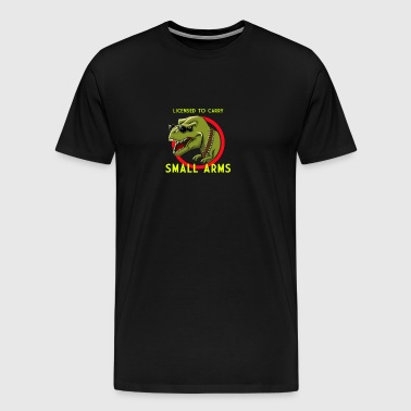 BESTSELLER YM371 Licensed To Carry Small Arms TRex - Men's Premium T-Shirt