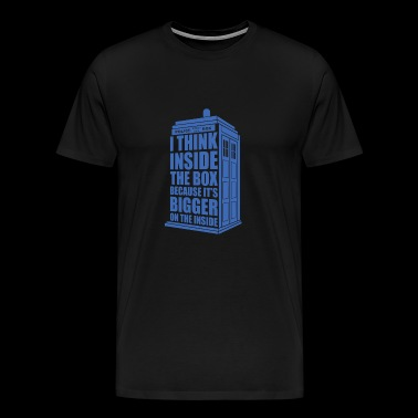Think inside - Think inside - i think inside the - Men's Premium T-Shirt