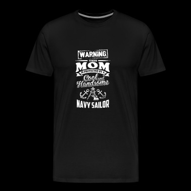 Navy sailor - Navy sailor - this mom is protecte - Men's Premium T-Shirt