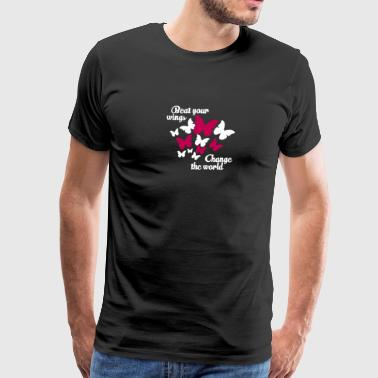 Transform The World Around Like A Butterfly - Men's Premium T-Shirt
