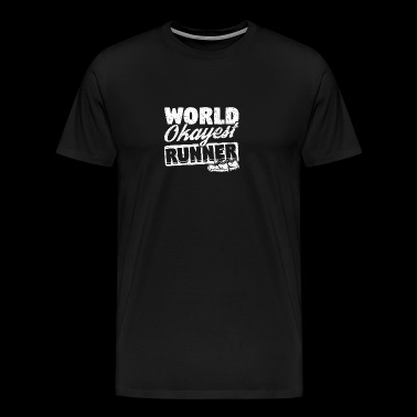 Funny Running Runner Shirt World Okayest - Men's Premium T-Shirt