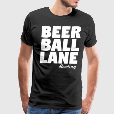 Beer Ball Lane Bowling - Men's Premium T-Shirt