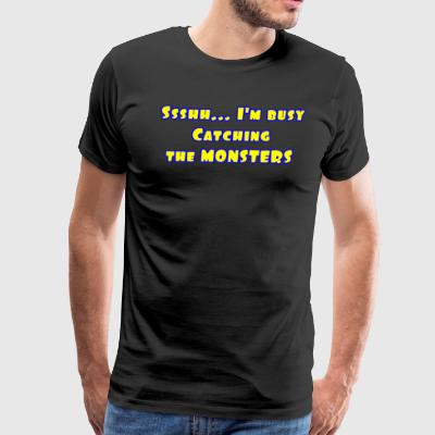 Busy catching the monsters - Men's Premium T-Shirt