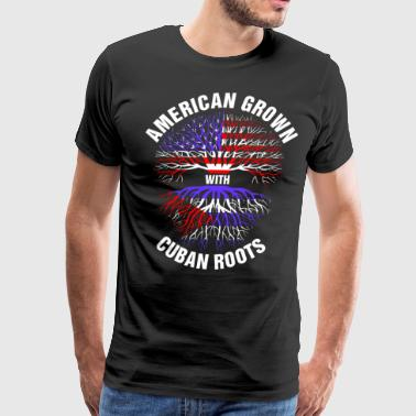 American Grown Cuban Roots - Men's Premium T-Shirt