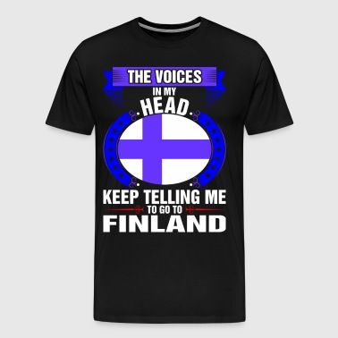 The Voices In My Head Go To Finland - Men's Premium T-Shirt
