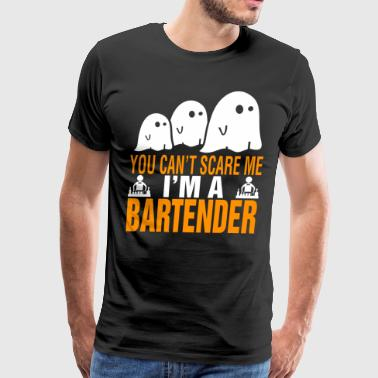 You Cant Scare Me Im Bartender Halloween - Men's Premium T-Shirt