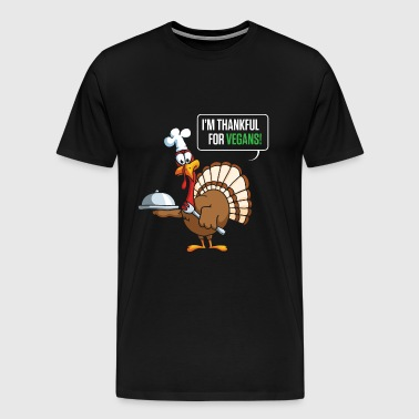 I'm thankful for vegans - Men's Premium T-Shirt