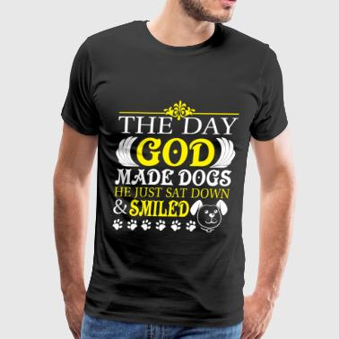 The Day God Made Dogs T Shirt - Men's Premium T-Shirt