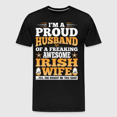 Im A Proud Husband Of Awesome Irish Wife - Men's Premium T-Shirt