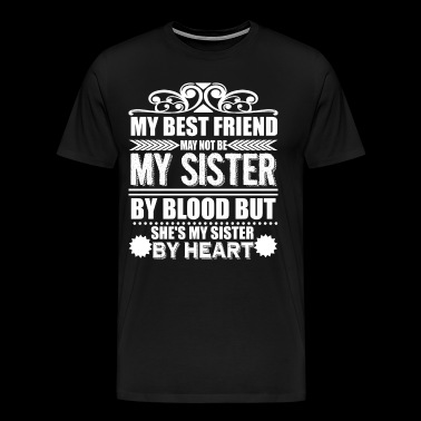 My Sister By Heart T Shirt - Men's Premium T-Shirt
