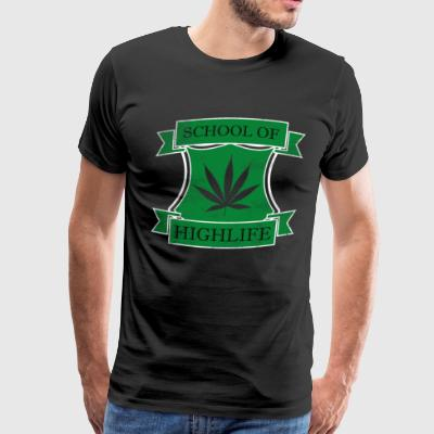 SCHOOL OF HIGHLIFE MARIHUANA 420 WEED FUNNY COOL - Men's Premium T-Shirt