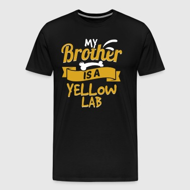 My Brother Is A Yellow Lab - Men's Premium T-Shirt