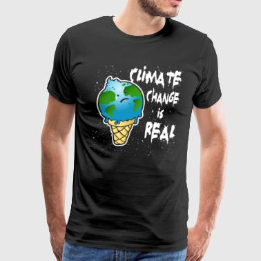 Climate Change is Real. - Men's Premium T-Shirt