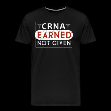 CRNA Registered Anesthetist Anesthesiologist Nurse Shirts - Men's Premium T-Shirt