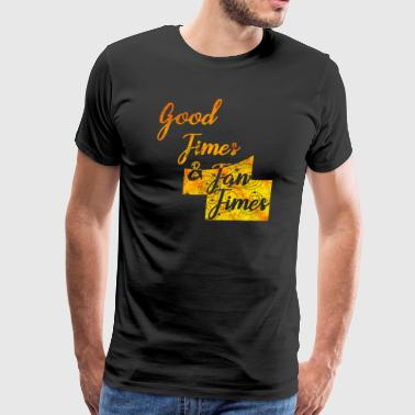 Good Times Tan Summer sunlight sunrise holidays - Men's Premium T-Shirt
