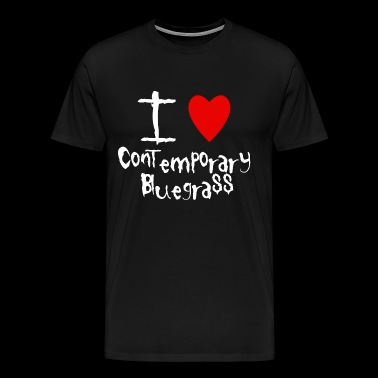 Contemporary Bluegrass I love - Men's Premium T-Shirt