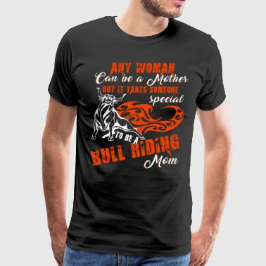 A Bull Riding Mom T Shirt - Men's Premium T-Shirt