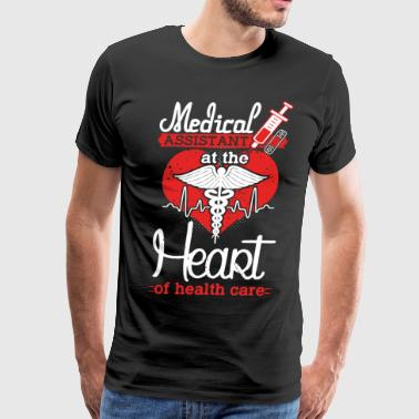 At The Heart Medical Assistant T-shirt - Men's Premium T-Shirt