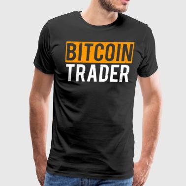 Bitcoin Trader Cool Bitcoins T-shirt - Men's Premium T-Shirt