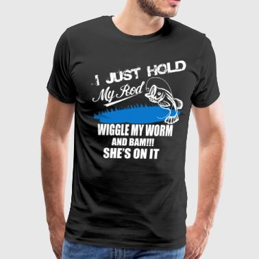 WIGGLE MY WORM AND BAM - Men's Premium T-Shirt