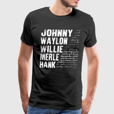 Waylon Willie Merle Hank Johnny Southern Music - Men's Premium T-Shirt