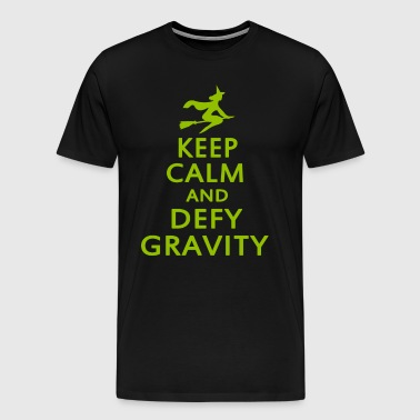 Wicked. Keep Calm And Defy Gravity. - Men's Premium T-Shirt