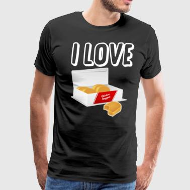 I love chicken nuggets - Men's Premium T-Shirt