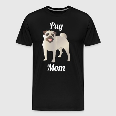 Pug Mom - Men's Premium T-Shirt