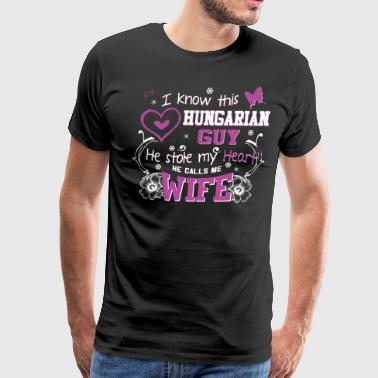 Hungarian Wife Stole My Heart - Men's Premium T-Shirt