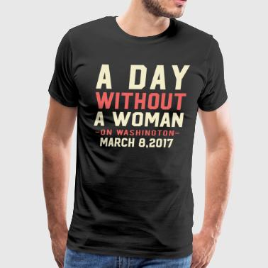 A Day Without A Women - Men's Premium T-Shirt