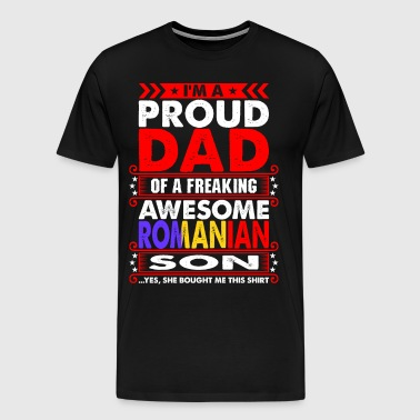 Im A Proud Dad Romanian Son - Men's Premium T-Shirt