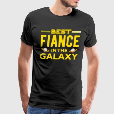 Best Fiance in The Galaxy T Shirt - Men's Premium T-Shirt