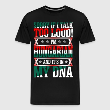 I Am Hungarian And Its In My DNA - Men's Premium T-Shirt
