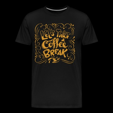 Coffee Tees Coffee Apparel Coffee Shirts - Men's Premium T-Shirt