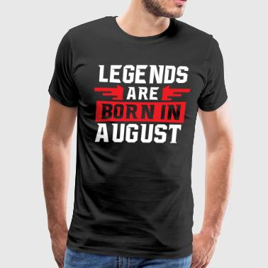 Cool Legends are born in August T-shirt - Men's Premium T-Shirt