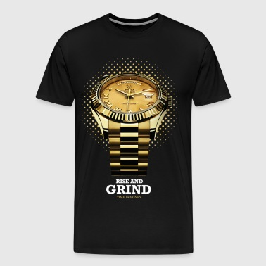 RISE AND GRIND TIME IS MONEY - Men's Premium T-Shirt
