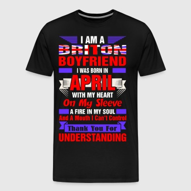 I Am A Briton Boyfriend April - Men's Premium T-Shirt