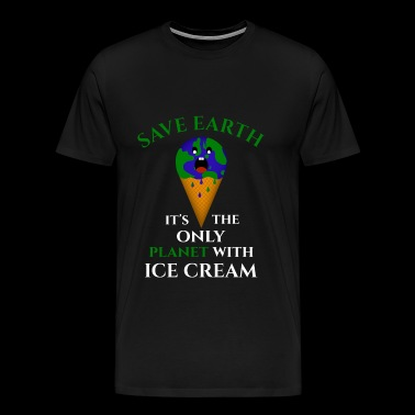 SAVE EARTH ICE CREAM GIFT PLANET CLIMATE CHANGE - Men's Premium T-Shirt