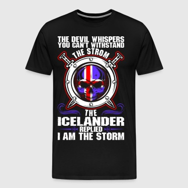 The Devil Whispers You Cant Withstand The Storm Ic - Men's Premium T-Shirt