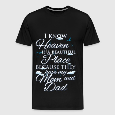 Mom and Dad., heaven - Men's Premium T-Shirt