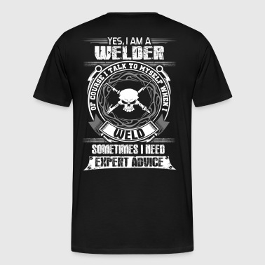 Welder funny welder sayings  miller welders funn - Men's Premium T-Shirt
