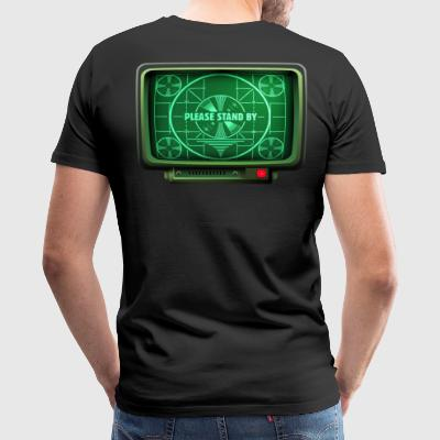 Please Stand by - Men's Premium T-Shirt