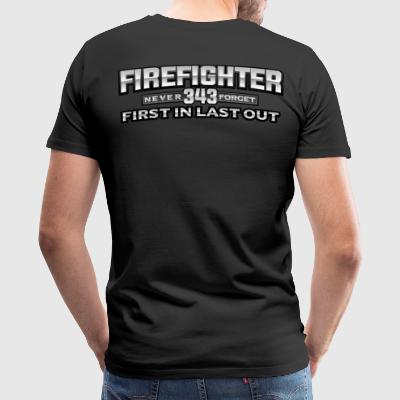 First In Last Out - Firefighter - Men's Premium T-Shirt