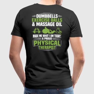 Physical Therapist / Physical Therapy - Proud - Men's Premium T-Shirt
