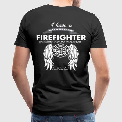 I have a guardian firefighter - Men's Premium T-Shirt