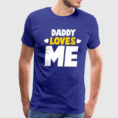 DADDY LOVES ME with little hearts - Men's Premium T-Shirt